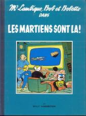 Bob et Bobette (Collection série bleue) -5- Les martiens sont là!