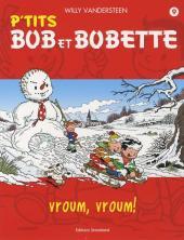 Bob et Bobette (P'tits) -9- Vroum, vroum !