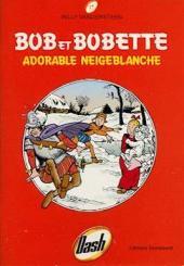 Bob et Bobette (Publicitaire) -Da17- Adorable Neigeblanche