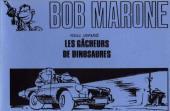 Bob Marone -HS2- Les gâcheurs de dinosaures
