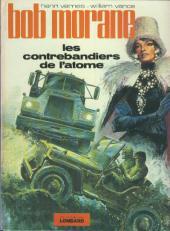 Bob Morane 3 (Lombard) -18- Les contrebandiers de l'atome
