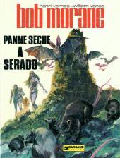 Bob Morane 2 (Dargaud) -21- Panne sèche à Serado