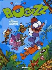 Bogzzz -3- Les Copains d'abord