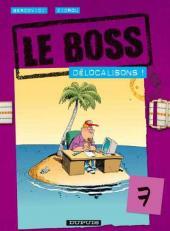 Le boss -7- Délocalisons !