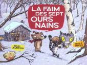 Les sept ours nains -2- La Faim des sept ours nains