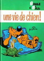 Boule et Bill -08- (France Loisirs) -9- Une vie de chien !