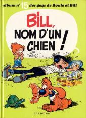 Boule et Bill -15- Bill, nom d'un chien !