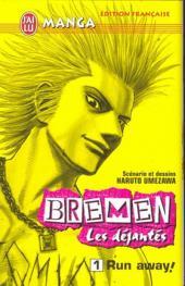 Bremen - Les déjantés -1- Run away!