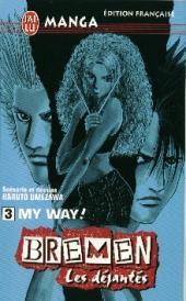 Bremen - Les déjantés -3- My way!
