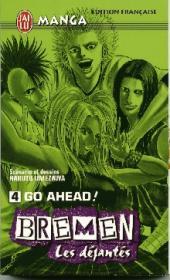 Bremen - Les déjantés -4- Go ahead!
