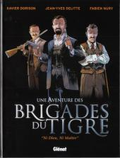 Brigades du Tigre (Une Aventure des)