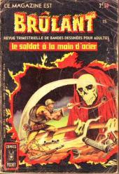 Brûlant (1re série) -15- Le soldat à la main d'acier