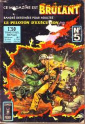 Brûlant (1re série) -5- Le peloton d'exécution