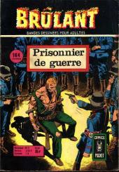 Brûlant (1re série) -43- Prisonnier de guerre
