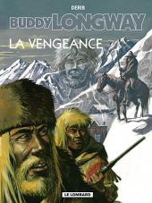 Buddy Longway -11c02- La vengeance