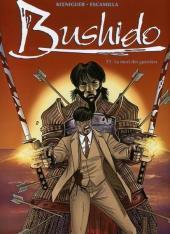 Bushido (Koeniguer) -3- La mort des guerriers