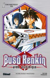 Busô Renkin, arme alchimique -1- Une nouvelle vie