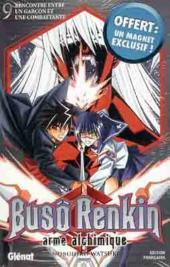 Busô Renkin, arme alchimique -9- Rencontre entre un garçon et une combattante