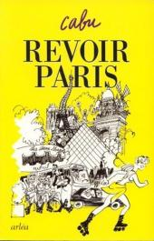 Cabu (voyages au bout du crayon) - Revoir Paris