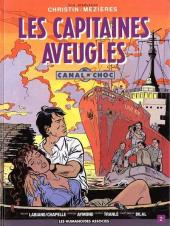 Canal Choc -2- Les capitaines aveugles