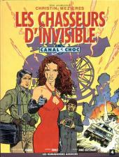 Canal Choc -4- Les chasseurs d'invisible