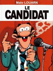 Le candidat - Tome a