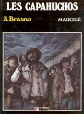 Les capahuchos -3- Brasno