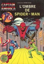 Captain America (1re série - Aredit - Artima Color Marvel Super Star) -6- L'ombre de Spider-Man