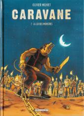 Caravane (Milhiet) -2- La loi des monstres