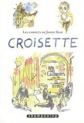 Les carnets de Joann Sfar -9- Croisette
