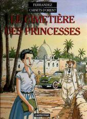 Carnets d'Orient -5a- Le cimetière des Princesses