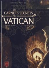 Les carnets secrets du Vatican -3- Sous la montagne