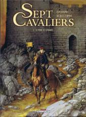 Sept Cavaliers - La Saga des Pikkendorff -3- Le pont de Sépharée