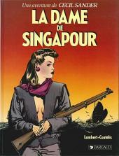 Cecil Sander (Une aventure de) -1- La dame de Singapour