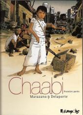 Chaabi -1- La révolte - Première partie