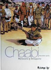 Chaabi -2- La révolte - Deuxième partie