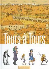 Chacun son Tours -2- Tours à Tours