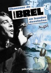 Chansons en Bandes Dessinées  - Chansons de Jacques Brel en bandes dessinées