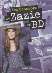 Chansons en Bandes Dessinées  - Les Chansons de Zazie en BD