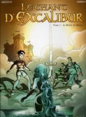 Le chant d'Excalibur -1d- Le Réveil de Merlin