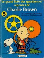 Charlie Brown (Dargaud) -HS5- Le grand livre des questions et réponses de Charlie Brown sur toutes sortes d'objets et sur leur fonctionnement