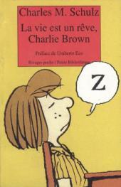 Charlie Brown (Rivages) -368- La vie est un rêve, Charlie Brown