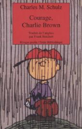 Charlie Brown (Rivages) -402- Courage, Charlie Brown