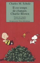 Charlie Brown (Rivages) -403- Il est temps de changer, Charlie Brown