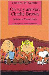 Charlie Brown (Rivages) -431- On va y arriver, Charlie Brown
