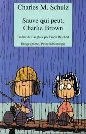 Charlie Brown (Rivages) -472- Sauve qui peut, Charlie Brown