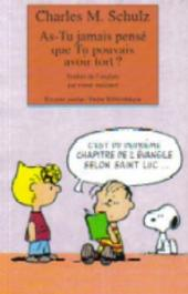 Charlie Brown (Rivages) -524- As-Tu jamais pensé que Tu pouvais avoir tort ?