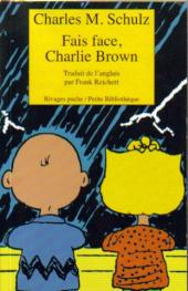 Charlie Brown (Rivages) -550- Fais face, Charlie Brown