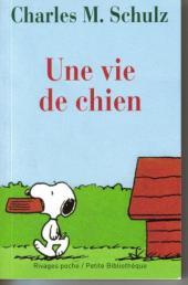 Charlie Brown (Rivages) -590- Une vie de chien