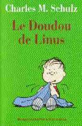 Charlie Brown (Rivages) -614- Le doudou de Linus